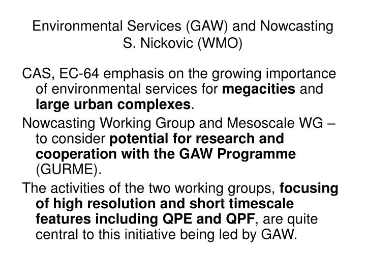 Environmental services gaw and nowcasting s nickovic wmo
