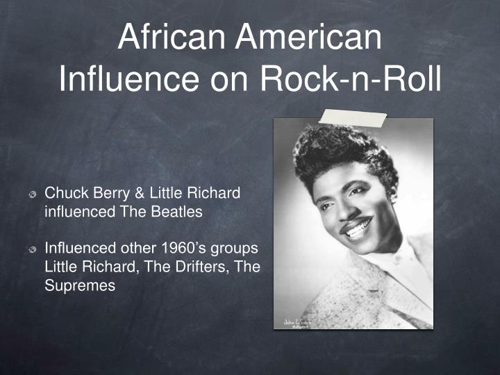 African American Influence on Rock-n-Roll