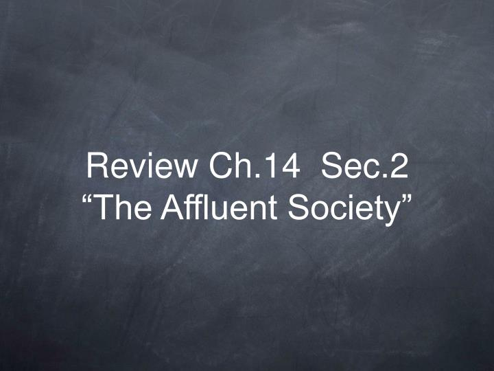 Review ch 14 sec 2 the affluent society