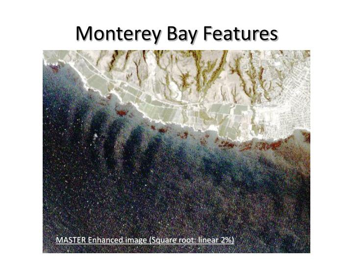 Monterey Bay Features