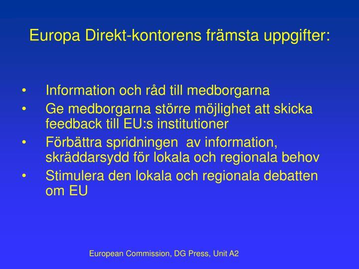 Europa Direkt-kontorens främsta uppgifter: