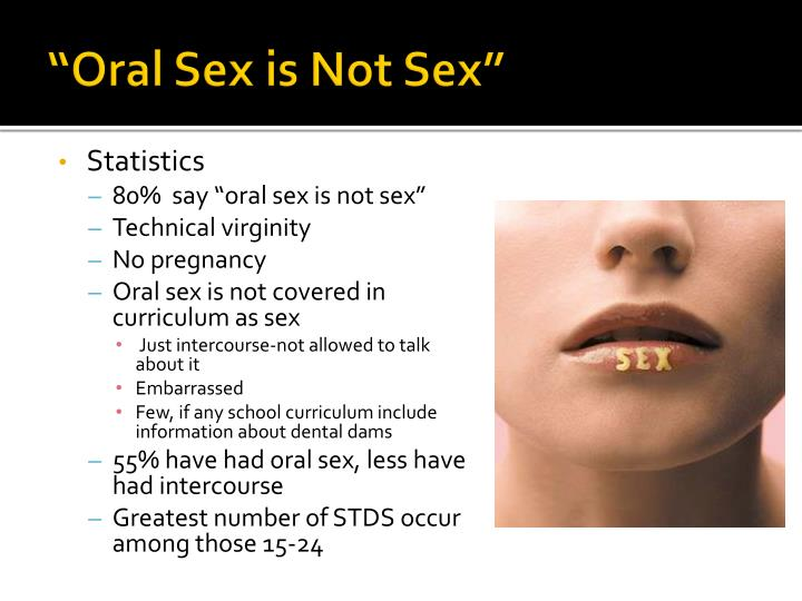 """Oral Sex is Not Sex"""