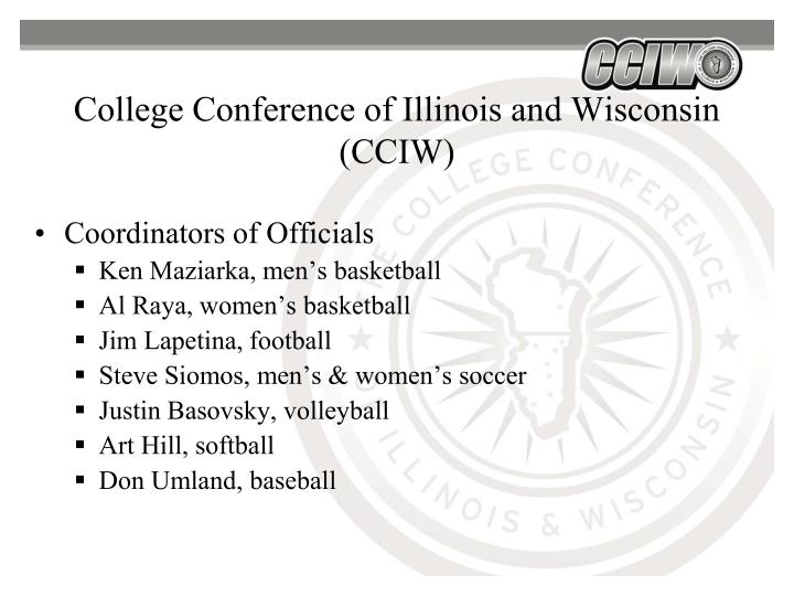 College Conference of Illinois and Wisconsin (CCIW)