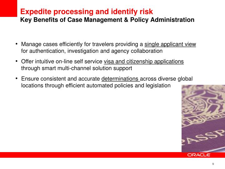 Expedite processing and identify risk