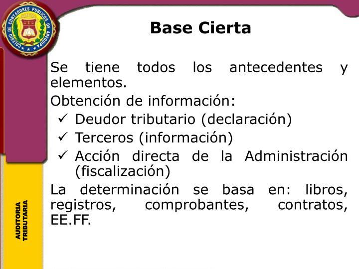 Base Cierta