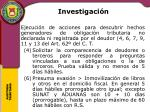 investigaci n