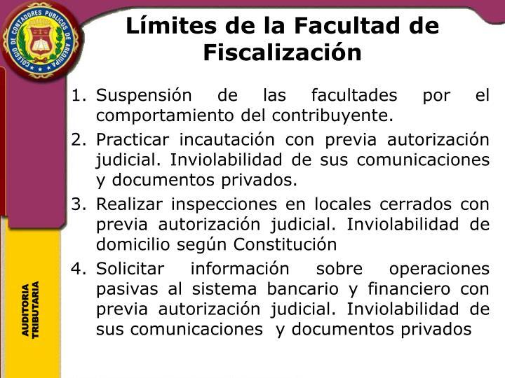 Límites de la Facultad de Fiscalización