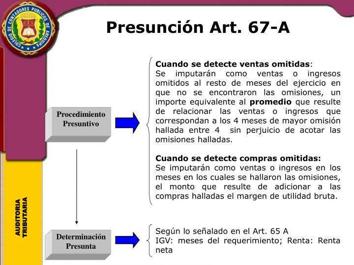 Presunción Art. 67-A
