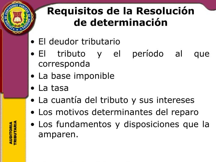Requisitos de la Resolución de determinación