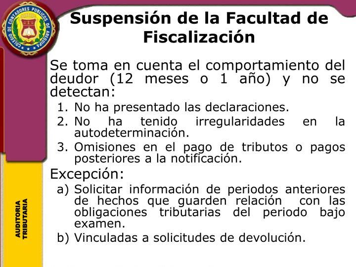 Suspensión de la Facultad de Fiscalización