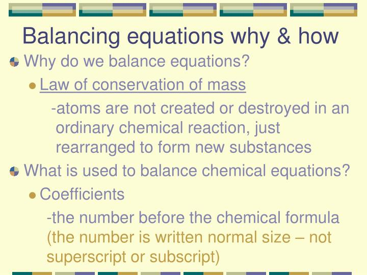 Balancing equations why & how