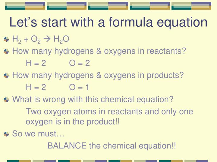Let's start with a formula equation