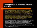 consequences of a verified positive drug test