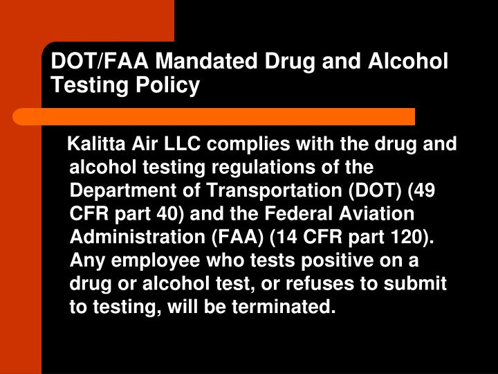 DOT/FAA Mandated Drug and Alcohol Testing Policy