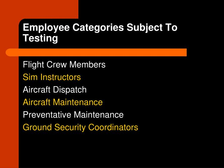 Employee Categories Subject To Testing