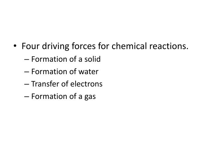 Four driving forces for chemical reactions.