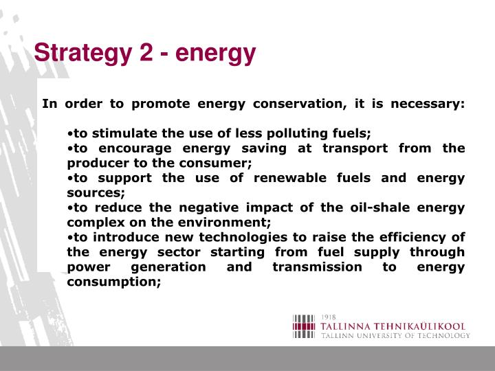 In order to promote energy conservation, it is necessary: