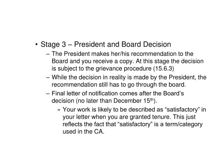 Stage 3 – President and Board Decision
