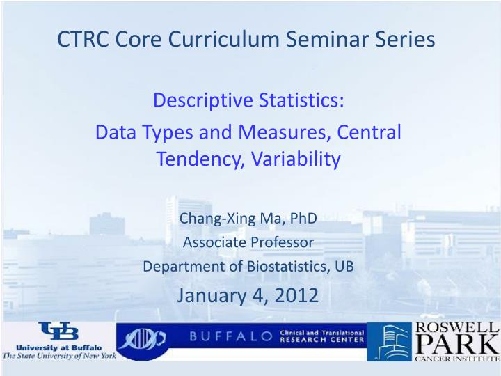 CTRC Core Curriculum Seminar Series