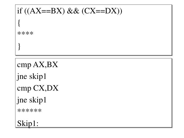 if ((AX==BX) && (CX==DX))