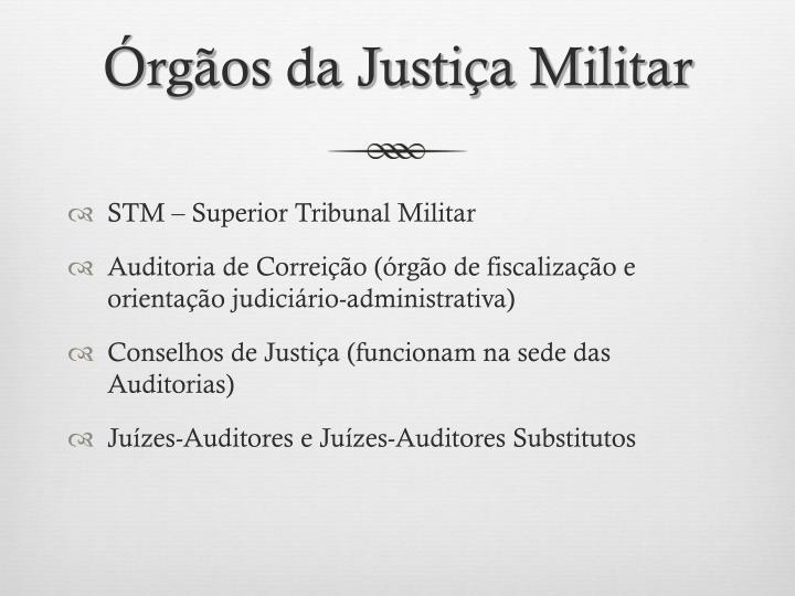 Órgãos da Justiça Militar