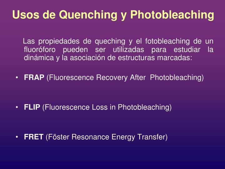 Usos de Quenching y Photobleaching