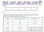 masalah tersebut dapat dipandang sebagai masalah memilih k objek dalam n objek yang ada k n