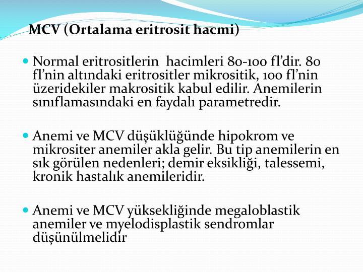 MCV (Ortalama eritrosit hacmi)