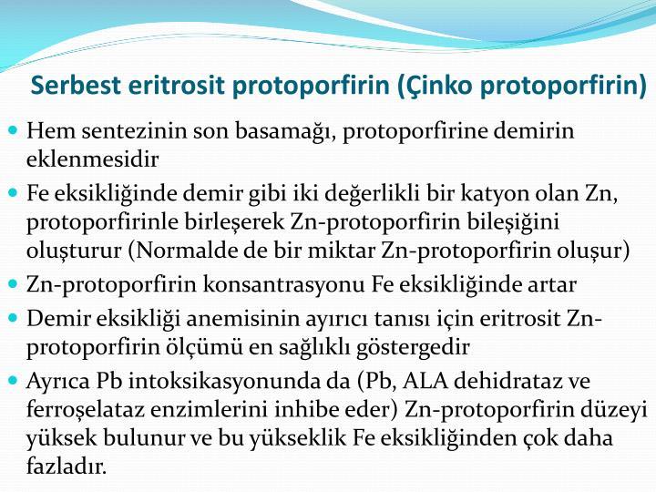 Serbest eritrosit protoporfirin (Çinko protoporfirin)