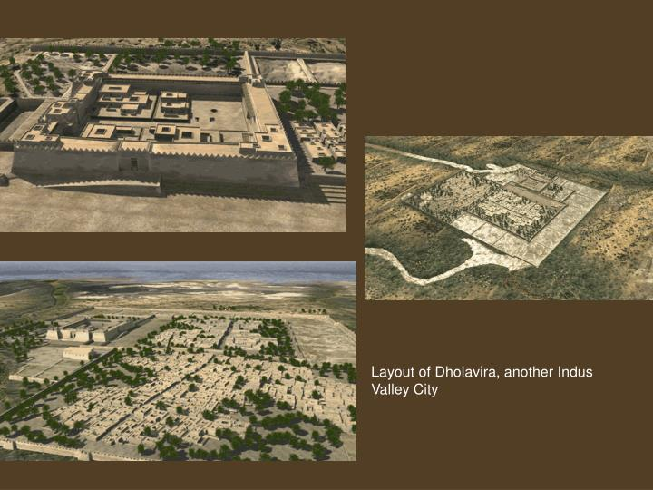 Layout of Dholavira, another Indus Valley City