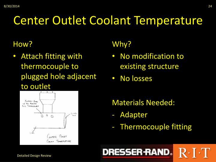 Center Outlet Coolant Temperature