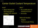 center outlet coolant temperature