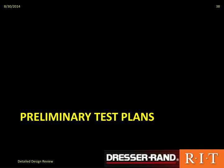 Preliminary Test Plans
