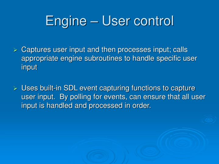 Engine – User control
