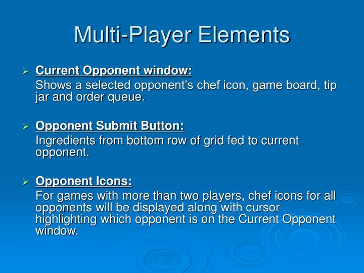 Multi-Player Elements