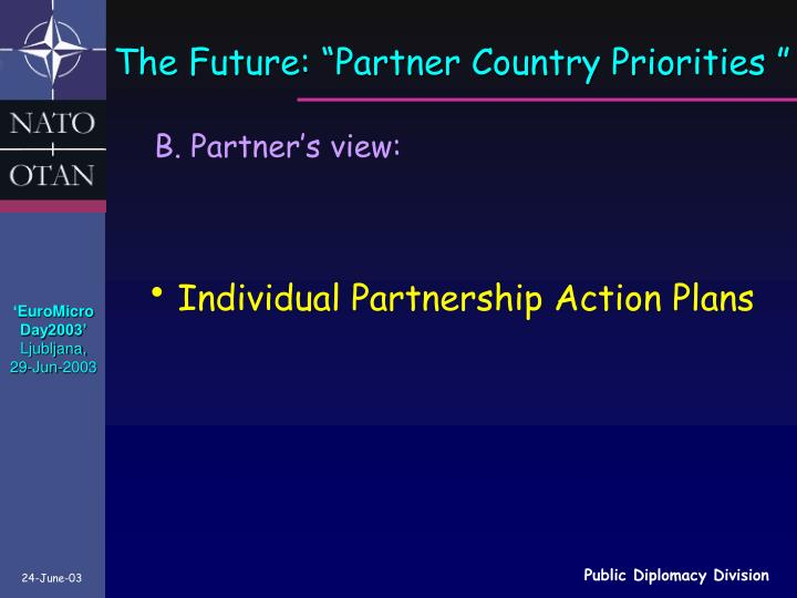 "The Future: ""Partner Country Priorities """
