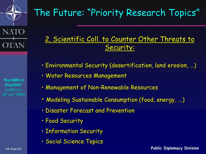 "The Future: ""Priority Research Topics"""