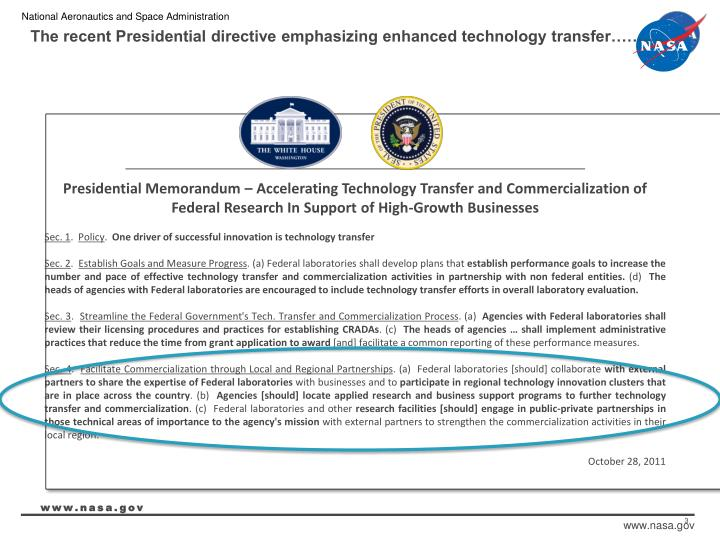 The recent presidential directive emphasizing enhanced technology transfer