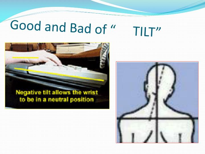 "Good and Bad of ""TILT"""
