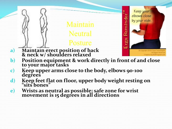Maintain Neutral Posture