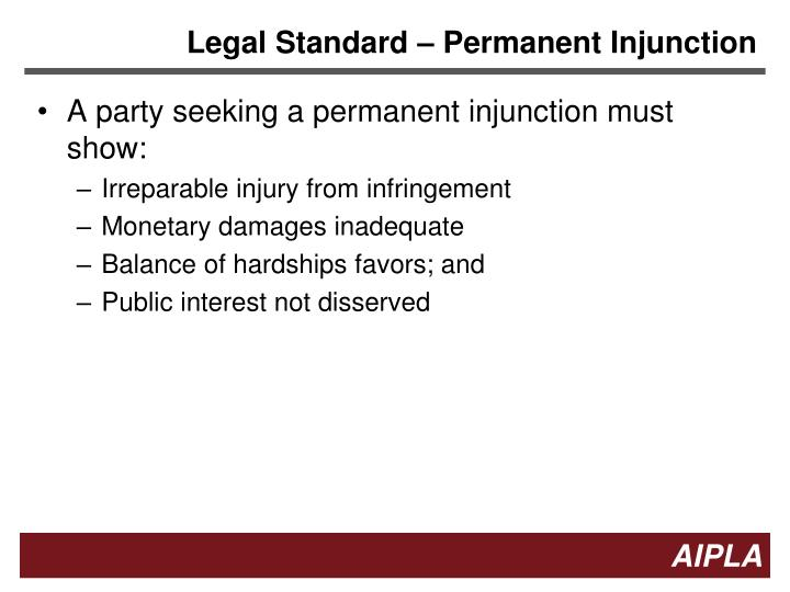 Legal Standard – Permanent Injunction
