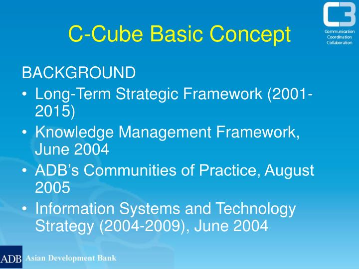 C-Cube Basic Concept