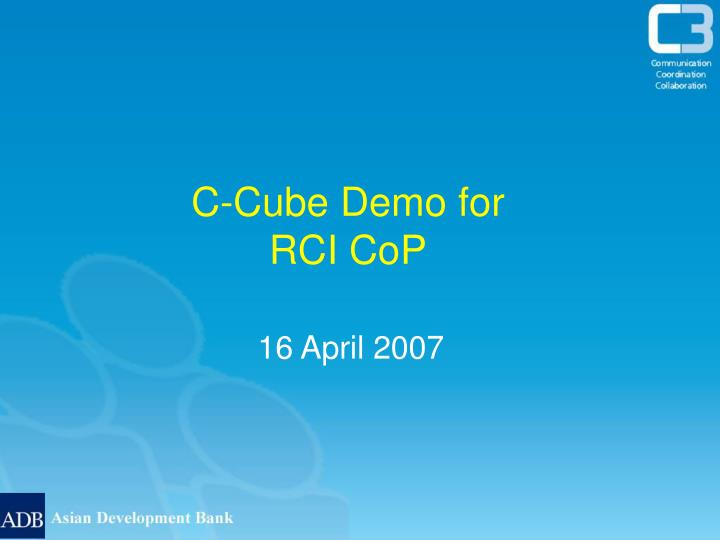 C-Cube Demo for