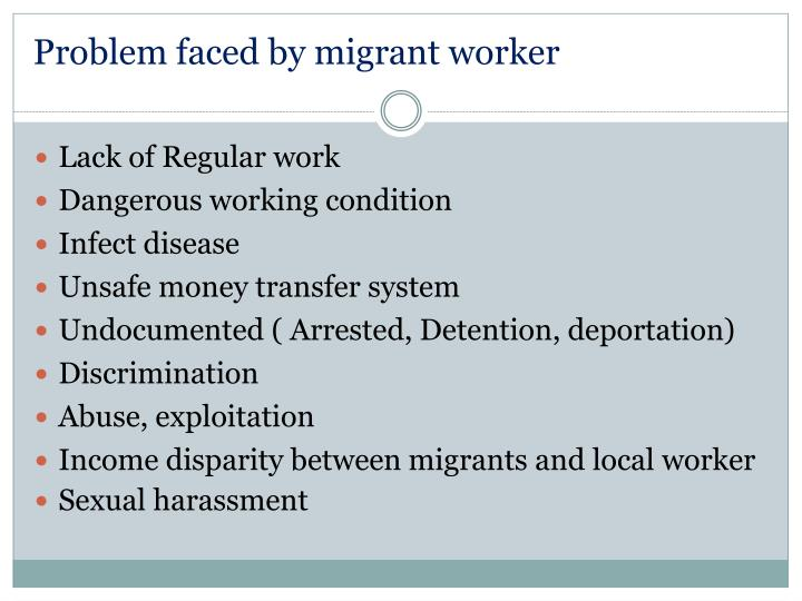 Problem faced by migrant worker
