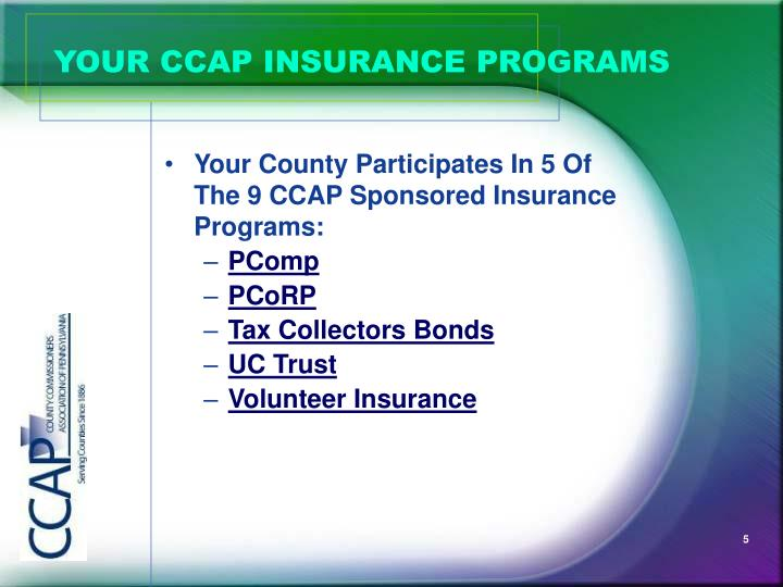 YOUR CCAP INSURANCE PROGRAMS