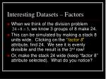 interesting datasets factors2