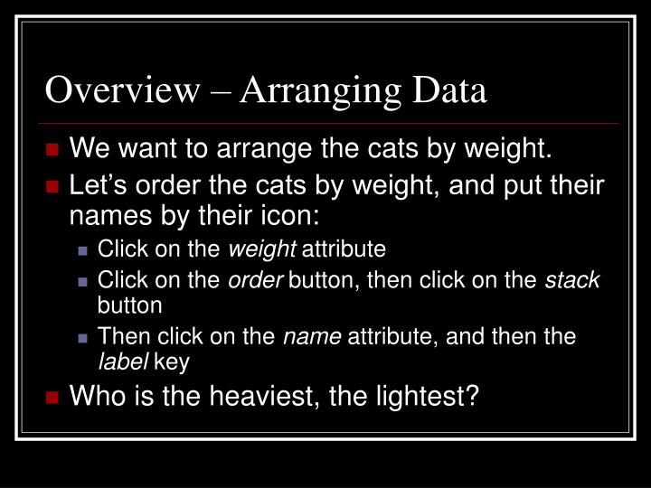 Overview – Arranging Data