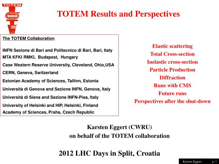 TOTEM Results and Perspectives