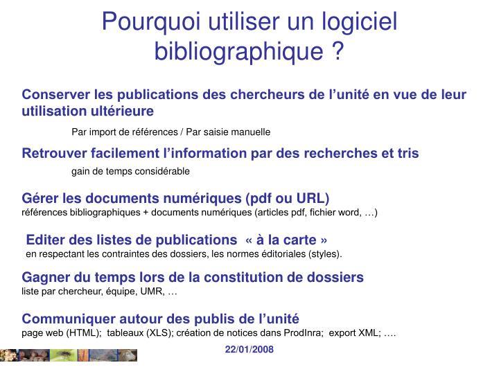 Pourquoi utiliser un logiciel bibliographique ?