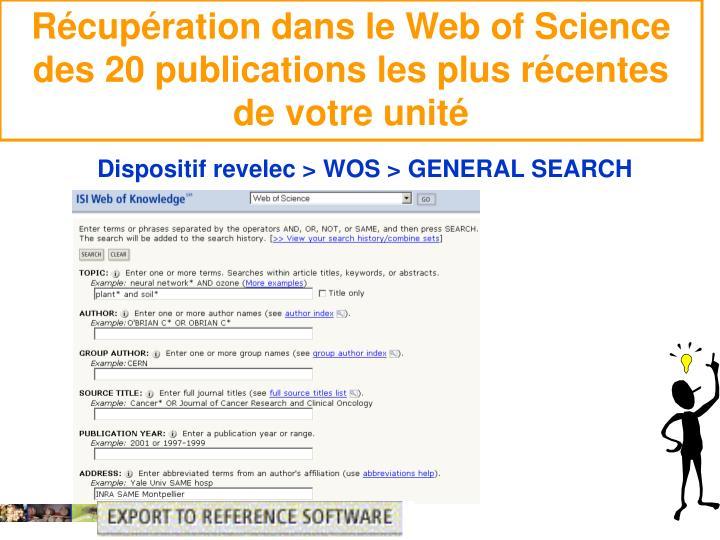 Récupération dans le Web of Science des 20 publications les plus récentes de votre unité